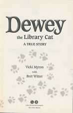 Dewey the Library Cat by Bret Witter and Vicki Myron (2010, Hardcover)