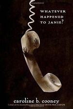 Whatever Happened to Janie? by Caroline B. Cooney, (Paperback), Ember , New, Fre