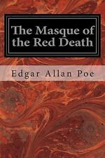 The Masque of the Red Death by Edgar Allan Poe (2014, Paperback)