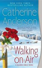 Walking on Air by Catherine Anderson (2014, Paperback) : A Valance Family Novel