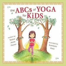 The ABCs of Yoga for Kids by Teresa Power (2009, Hardcover)