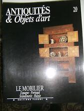 Antiquités et Objets d'art N° 20 Le mobilier Espagne Portugal Scandinavie Russie