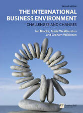 The International Business Environment: Challenges and Changes by Ian Brooks, G…