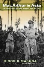 MacArthur in Asia : The General and His Staff in the Philippines, Japan, and...