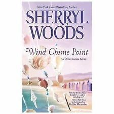 BUY 2 GET 1 FREE  Wind Chime Point by Sherryl Woods (2013, Paperback)