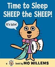 Time to Sleep, Sheep the Sheep! Cat the Cat