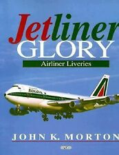 Jetliner Glory Airliner Liveries by John Morton 1997 112 pages of pictures