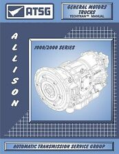 ATSG GM Allison 1000 / 2000 Transmission Rebuild Tech Manual Chevrolet 121400