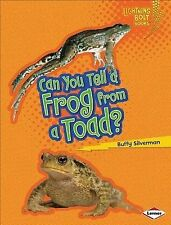 Can You Tell a Frog from a Toad? by Buffy Silverman (Paperback / softback)