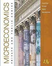 Microeconomics : Private and Public Choice by James D. Gwartney, David...