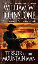 Terror of the Mountain Man by William W. Johnstone and J. A. Johnstone (2014,...
