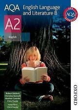 AQA English Language and Literature B A2: Student's Book by Robert Baldock,...