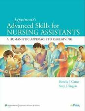 Lippincott's Advanced Skills for Nursing Assistants: A Humanistic Approach to Ca