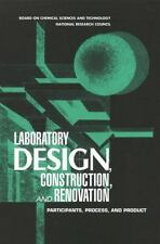 Laboratory Design, Construction, and Renovation: Participants, Process-ExLibrary