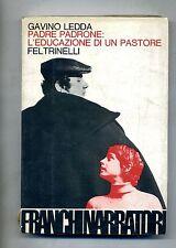 Gavino Ledda # PADRE PADRONE: L'EDUCAZIONE DI UN PASTORE # Feltrinelli 1977