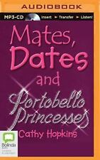 Mates, Dates and Portobello Princesses (Mates, Dates and Designer Divas) by...