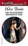 The Millionaire's Prospective Wife by Brooks, Helen