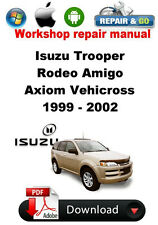Isuzu Trooper Rodeo Amigo Axiom Vehicross  1999 - 2002 Workshop Repair Manual