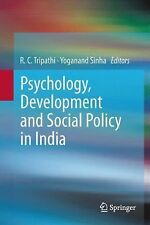 Psychology, Development and Social Policy in India (2013, Hardcover)