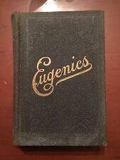 Eugenics - The Laws of Sex, Life and Heredity by T.W. Shannon - 1920 edition