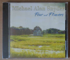 Michael Alan Snyder - Fear and Flowers - CD - Very rare. 2002. SEALED. MINT.