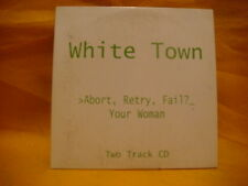 cardsleeve single CD WHITE TOWN Abort, Retry, Fail Your Woman 2TR 1997 leftfield