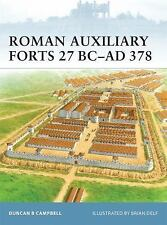 Fortress: Roman Auxiliary Forts 27 BC-AD 378 83 by Duncan B. Campbell (2009, Pap
