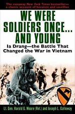 We Were Soldiers Once...and Young: Ia Drang - The Battle That Changed the War...