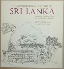 The Architectural Heritage of Sri Lanka - David Robson & Dominic Sansoni