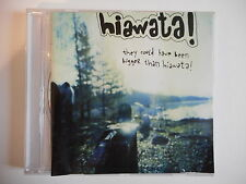 HIAWATA! : THEY COULD 'VE BEEN BIGGER THAN ... | CD ALBUM | PORT 0€ !