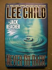 Never Go Back by Lee Child (2013, Hardcover) VERY GOOD!! 1ST PRINT