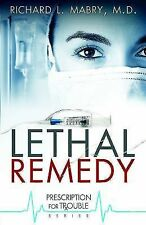 Lethal Remedy by Richard L. Mabry (2011, Paperback)