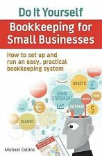 Do It Yourself BookKeeping for Small Businesses: How to set up ...