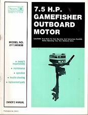 SEARS GAMEFISHER 7.5 HP OUTBOARD MOTOR MODEL 217.685830 OWNERS & PARTS MANUAL