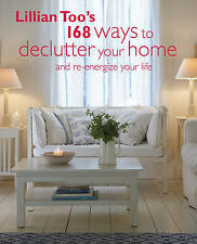 Lillian Too's 168 Ways to Declutter Your Home, Lillian Too
