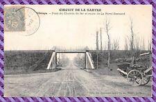 VIBRAYE Puente del Camino de hierro postal- La Ferté - Circuito Sarthe