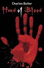 The Hand of Blood (gr8reads) Charles Butler Very Good Book