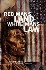 Red Man's Land White Man's Law: Past and Present Status of the American Indian