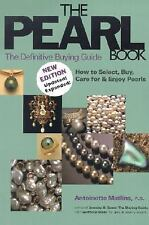 THE PEARL BOOK Definitive Buying Guide How to Select Buy Care Enjoy Pearls