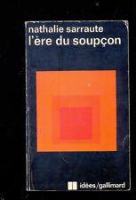 Nathalie SARRAUTE L'Ere du soupçon (essais sur le roman) Idées/Gallimard 1974