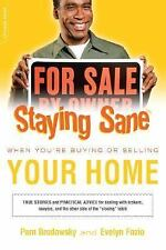 Staying Sane When Buying or Selling Your Home by Brodowsky, Pam, Fazio, Evelyn