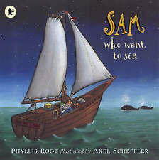 Sam Who Went to Sea by Phyllis Root (Paperback, 2005)