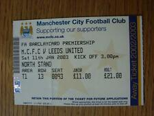 11/01/2003 Ticket: Manchester City v Leeds United  (Folded & Numbers Noted On Ba