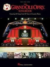 The Grand OLE Opry Songbook (2005, Paperback, Anniversary)--Piano, Vocal, Guitar