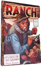 """Collana Ranch n.8 """"La Foresta dei Giganti"""" edizioni Dardo del 1952"""