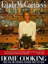 Linda McCartney's Home Cooking : Quick, Easy and Economical Dishes for Today by