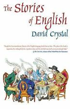 The Stories of English by Crystal, David