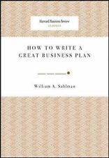 How to Write a Great Business Plan (Harvard Business Review Classics), Sahlman,