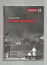 LA SECONDE GUERRE MONDIALE 1939-1945 N°12 07 DECEMBRE 1941 PEARL HARBOR