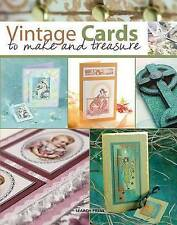 Vintage Cards to Make and Treasure by Paula Pascual, Barbara Gray, Patricia...